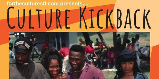 ForTheCultureSTL Presents: The 2nd Annual Culture Kickback