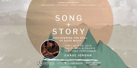 Song + Story: Discovering the Soul of Good Music Free Summer Concert Series Featuring Chase Jordan tickets
