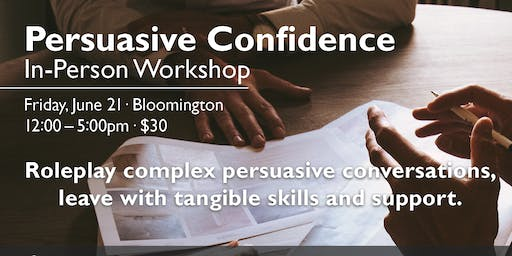 Persuasive Confidence: In-Person Workshop