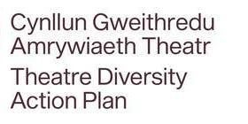 Launch: BECTU Theatre Diversity Action Plan / Lansiad: Cynllun Gweithredu Amrywiaeth Theatr BECTU