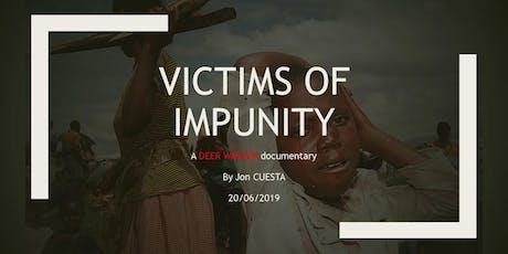 """Avant-première du film """"VICTIMS OF IMPUNITY"""" tickets"""