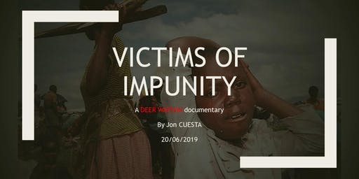 """Avant-première du film """"VICTIMS OF IMPUNITY"""""""