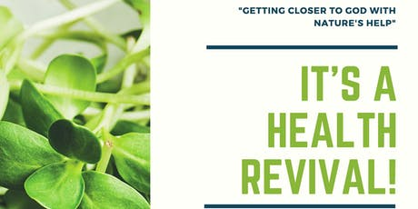 It's a Health Revival! tickets