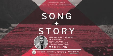 Song + Story: Discovering the Soul of Good Music Free Summer Concert Series Featuring Max Flinn tickets