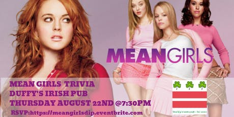 Mean Girls Trivia at Duffy's Irish Pub tickets
