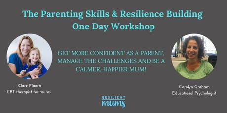 Parenting Skills & Resilience Building one day workshop tickets