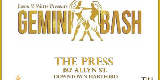 Jason V. Watts Presents GEMINI BASH! ft. DJ Alkatrax at THE PRESS (1st 100 Tickets FREE)