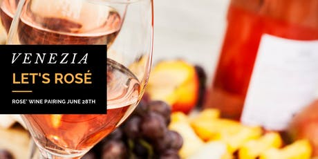 Let's Rose' - Rose' Wine Pairing tickets