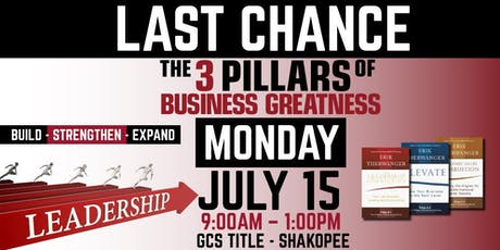 3 PILLARS OF BUSINESS GREATNESS // July 15th // hosted by GCS Title tickets