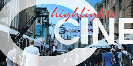 Gear Up: Cine Gear Highlights tickets