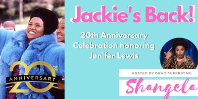 Jackie's Back! 20th Anniversary Celebration