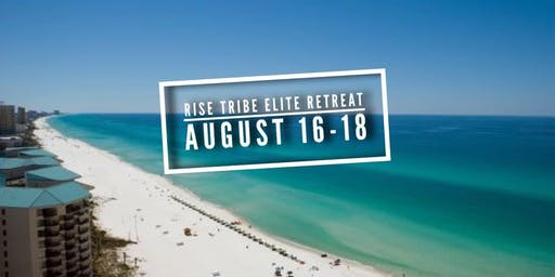 Rise Tribe Elite Retreat