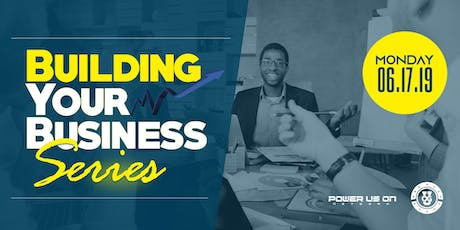 Building Your Business Series - Business Start-Up Essentials tickets