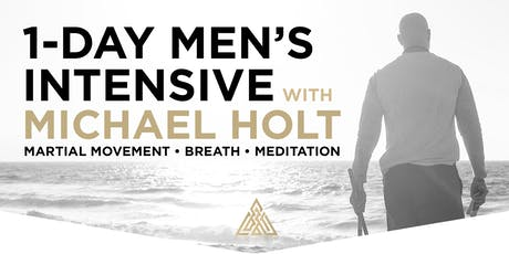 1-Day Men's Intensive with Michael Holt tickets