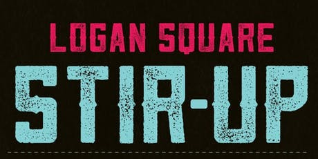 3rd Annual Logan Square Stir Up tickets