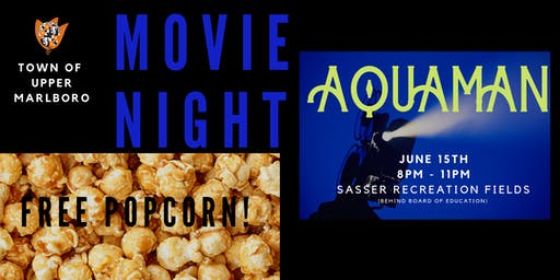 Town of Upper Marlboro FREE Outdoor Summer Movie Night
