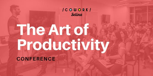 Conference // The Art of Productivity