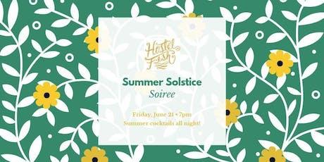 Hostel Fish Summer Solstice Soiree tickets