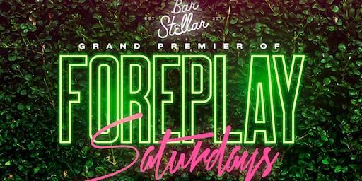 ForePlay Saturdays | DayParty | Bar Stellar