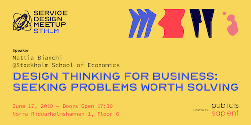 Design Thinking for Business: Seeking Problems Worth Solving