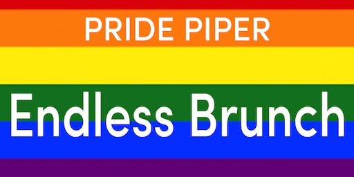 Pride Piper Endless Brunch