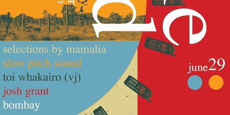 Josh Grant, SlowPitchSound, Bombay, Mamalia tickets