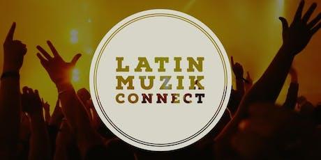 LATIN MUZIK CONNECT tickets