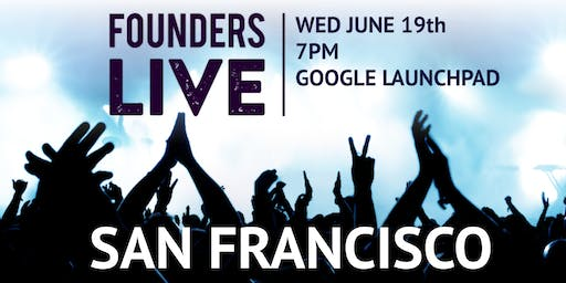 Founders Live SF