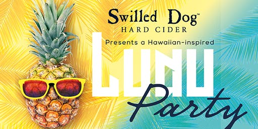 Swilled Dog's Inaugural Luau Party
