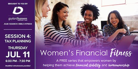 Women's Financial Fitness - Session 4: Tax Planning tickets