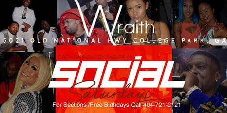 SOCIAL SATURDAYS  @WRAITHATL  EVERYBODY FREE TIL MIDNIGHT tickets