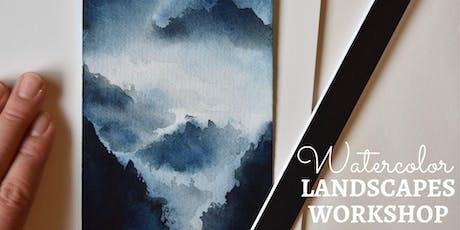 WATERCOLOR Workshop: Beginners 101 with Watercolor Landscapes  tickets