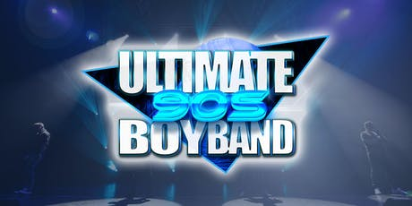 Ultimate 90's Boyband • The Tribute Show • 25th October 2019 tickets
