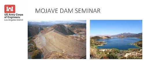 Mojave Dam Seminar