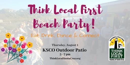 Think Local First Beach Party