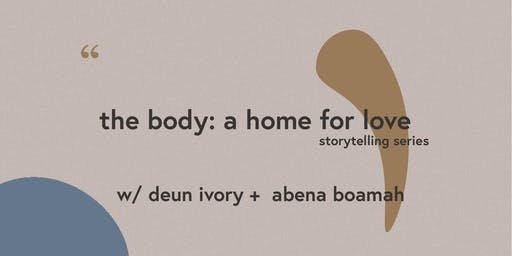 the body: a home for love - storytelling series, chicago