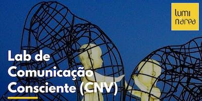 LAB de Comunicação Consciente - CNV