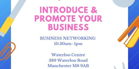Promote & Introduce your Business - Tuesday 18 June 2019 tickets