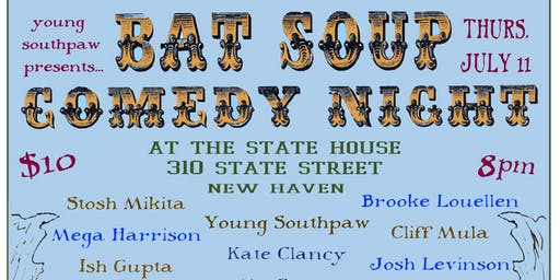 Bat Soup Comedy Night!
