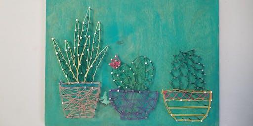 Craft Class: String Art Cacti