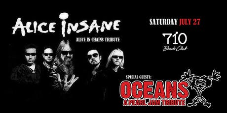 Alice Insane | Oceans (Tribute to Alice In Chains and Pearl Jam) tickets