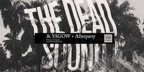 The Dead Sound + Yagow | Köln Tickets