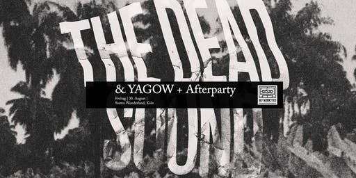 The Dead Sound + Yagow | Köln