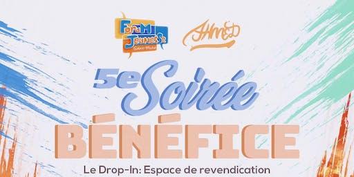 5e Soirée Bénéfice Drop-In: Espace de Revendication