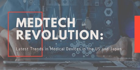 Medtech Revolution: Latest Trends in Medical Devices in the US and Japan tickets