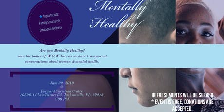 WOW INC.Presents Mentally Healthy tickets