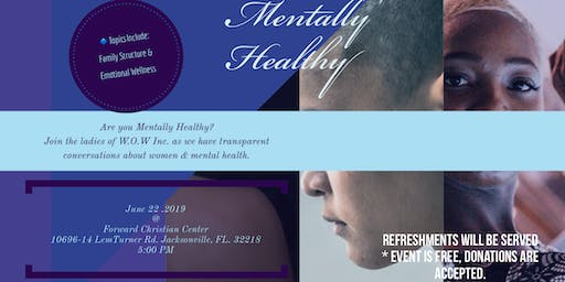 WOW INC.Presents Mentally Healthy
