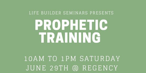 Life Builder Prophetic Training