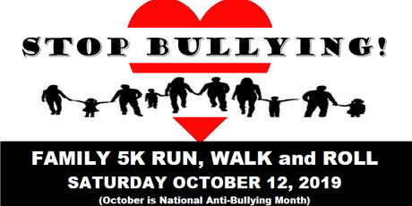 Stop Bullying! 5k Family Run, Walk and Roll tickets