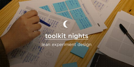 Toolkit Nights: Lean Experiment Design